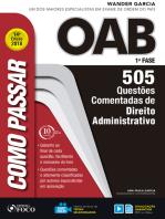 Como passar na OAB 1ª Fase: direito administrativo: 505 questões comentadas