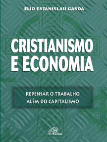 Cristianismo e economia: Repensar o trabalho além do capitalismo