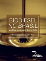 Biodiesel no brasil: análise de custo-benefício