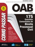 Como passar na OAB 1ª Fase: direito processual civil: 175 questões comentadas