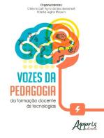 Vozes da pedagogia: da formação docente às tecnologias