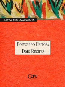 Dois Recifes: Coleção Pernambuco - Letra Pernambucana