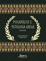 Psicanálise e Mitologia Grega