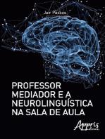 Professor mediador e a neurolinguística na sala de aula