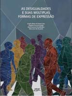 As desigualdades e suas múltiplas formas de expressão