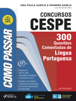 Como passar em concursos CESPE: língua portuguesa: 300 questões comentadas de língua portuguesa