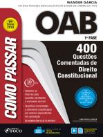Como passar na OAB 1ª Fase: direito constitucional: 400 questões comentadas