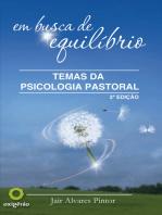 Em Busca De Equilíbrio - Temas Da Psicologia Pastoral