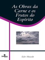 As Obras da Carne e os Frutos do Espírito