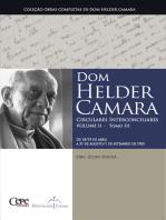 Dom Helder Camara Circulares Interconciliares Volume II - Tomo III