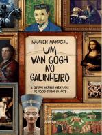 Um Van Gogh no galinheiro