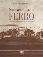 Nos caminhos do ferro: Construções e manufaturas no Recife (1830-1920)