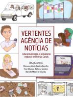 Vertentes Agência de Notícias: Educomunicação e Jornalismo Regional em Minas Gerais