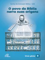 O povo da Bíblia narra suas origens