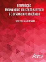 A transição ensino médio-educação superior e o desempenho acadêmico