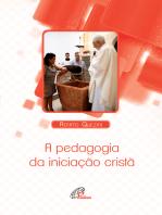 A pedagogia da iniciação cristã