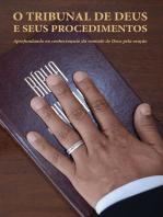 O TRIBUNAL DE DEUS E SEUS PROCEDIMENTOS