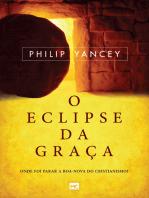 O eclipse da graça