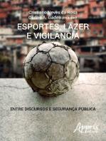 Esportes, lazer e vigilância