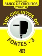 100 Circuitos de Fontes - III