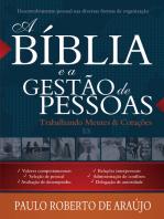 A Bíblia e a Gestão de Pessoas