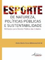 Esporte de natureza, políticas públicas e sustentabilidade reflexões para gestão pública das cidades