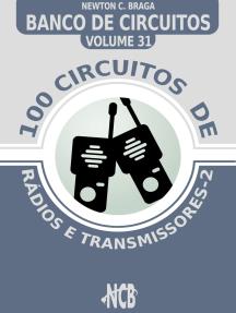 100 Circuitos de Rádios e Transmissores