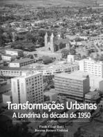 Transformações Urbanas: A Londrina da década de 1950