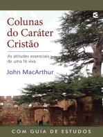 Colunas do caráter cristão