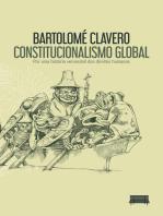 Constitucionalismo Global: Por uma história verossímil dos direitos humanos