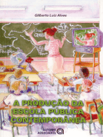A produção da escola pública contemporânea
