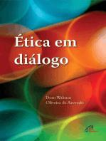 Ética em diálogo