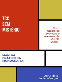 TCC sem Mistério: Manual Prático da Monografia