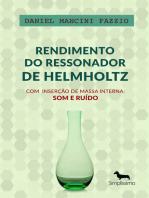 Rendimento do Ressonador de Helmholtz com Inserção de Massa Interna