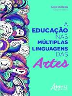 A educação nas múltiplas linguagens das artes