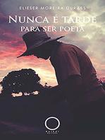 Nunca é tarde para ser poeta