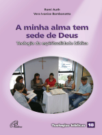 A minha alma tem sede de Deus: Teologia da espiritualidade bíblica