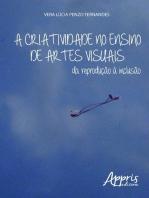A criatividade no ensino de artes visuais