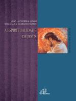 A espiritualidade de Jesus