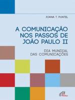 A comunicação nos passos de João Paulo II