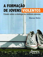 A formação de jovens violentos