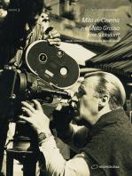 Mito do Cinema em Mato Grosso