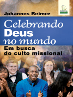 Celebrando Deus no mundo: Em busca do culto missional