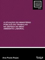 A atuação do Ministério Público do Trabalho na defesa do meio ambiente laboral