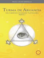 Turma de Aruanda: Um caboclo chamado Tupinambá