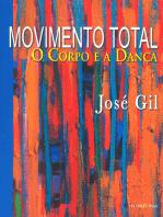 Movimento total: O corpo e a dança