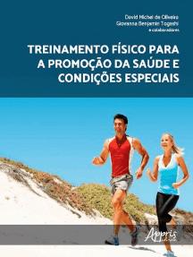 Treinamento Físico para a Promoção da Saúde e Condições Especiais
