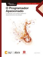 O Programador Apaixonado: Construindo uma carreira notável em desenvolvimento de software