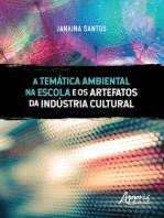 A Temática Ambiental na Escola e os Artefatos da Indústria Cultural