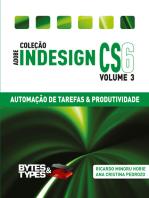 Coleção Adobe InDesign CS6 - Automação de Tarefas & Produtividade